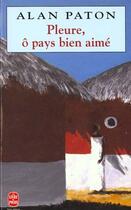 Couverture du livre « Pleure, O Pays Bien-Aime » de Paton-A aux éditions Lgf
