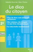 Couverture du livre « Le dico du citoyen » de Isabelle Bournier et Marc Pottier aux éditions J'ai Lu