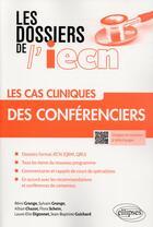 Couverture du livre « Les cas cliniques des conférenciers » de Collectif aux éditions Ellipses Marketing