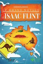 Couverture du livre « Le grand voyage d'Isaac Flint » de Emmanuelle Demeautis aux éditions Airvey