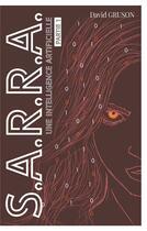 Couverture du livre « S.A.R.R.A. ; une intelligence artificielle » de David Gruson aux éditions Books On Demand