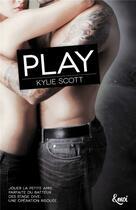 Couverture du livre « Play » de Kylie Scott aux éditions Emoi