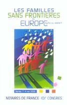 Couverture du livre « Les familles sans frontieres en europe mythes ou realite ? » de Acnf aux éditions Lexisnexis