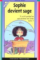 Couverture du livre « Sophie Devient Sage » de Louise Leblanc aux éditions Epigones