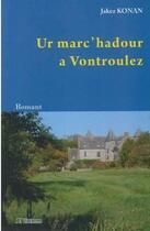 Couverture du livre « Ur marc'hadour a vontroulez » de Jakez Konan aux éditions Al Liamm