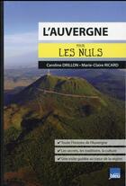 Couverture du livre « L'Auvergne pour les nuls » de Caroline Drillon aux éditions First