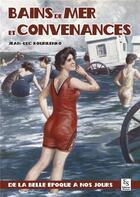 Couverture du livre « Bains de mer et convenances » de Jean-Luc Kourilenko aux éditions Editions Sutton