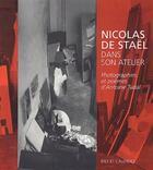 Couverture du livre « Nicolas de Staël dans son atelier » de Antoine Tudal aux éditions Ides Et Calendes
