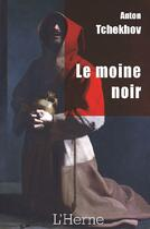 Couverture du livre « Le moine noir » de Anton Tchekhov aux éditions L'herne