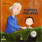 Couverture du livre « Les mamies mécanos » de Cecile Dalnoky aux éditions Editions Du Coprin