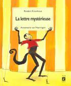 Couverture du livre « La Lettre Mysterieuse » de Annemarie Van Haeringen et Rindert Kromhout aux éditions Pepin Press