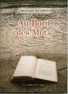 Couverture du livre « Au bord des mots » de Pierre-Jean Baranger aux éditions Claire Lorrain