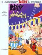 Couverture du livre « Astérix t.4 ; Astérix gladiateur » de Albert Urderzo aux éditions Albert Rene