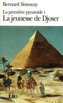 Couverture du livre « La jeunesse de djoser » de Bernard Simonay aux éditions Gallimard