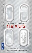 Couverture du livre « Nexus » de Ramez Naam aux éditions Pocket