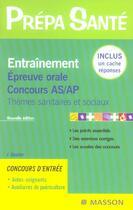 Couverture du livre « Entrainement. Epreuve Orale. Concours As/Ap - Themes Sanitaires Et Sociaux » de Gassier aux éditions Elsevier-masson