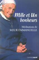 Couverture du livre « Mille et un bonheurs » de Sofia Stril-Rever et Soeur Emmanuelle aux éditions Carnets Nord