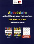 Couverture du livre « Abécédaire scientifique pour les curieux ; coffret » de Mathieu Vidard aux éditions Sciences Humaines