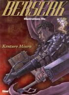 Couverture du livre « Berserk ; illustrations file » de Kentaro Miura aux éditions Glenat
