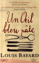 Couverture du livre « Un oeil bleu pâle » de Louis Bayard aux éditions Cherche Midi