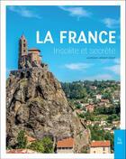 Couverture du livre « La France insolite et secrète » de Laurence Catinot-Crost aux éditions Editions Sutton