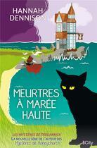 Couverture du livre « Les mystères de Tregarrick ; meurtres à marée haute » de Hannah Dennison aux éditions City