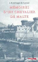 Couverture du livre « Memoires d'un chevalier de malte » de Luppe Du Garrane aux éditions Paris-mediterranee