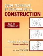 Couverture du livre « Guide Pratique Et Technique De La Construction » de Francis Ching aux éditions Modulo