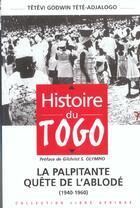 Couverture du livre « Histoire Du Togo T.1 » de Tetevi Godwin et Tete Adjalogo aux éditions Nm7