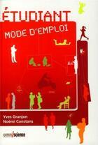 Couverture du livre « Étudiant mode d'emploi » de Yves Granjon aux éditions Omniscience