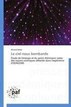 Couverture du livre « Le Ciel Nous Bombarde » de Rebai-A aux éditions Presses Academiques Francophones