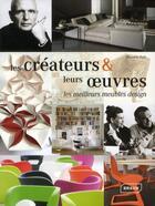 Couverture du livre « Les créateurs et leurs oeuvres ; les meilleurs meubles design » de Manuela Roth aux éditions Braun