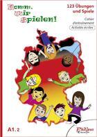 Couverture du livre « A1.2 ; cahier d'entraînement ; activités écrites » de Philippe Bonnard aux éditions Philipus-education