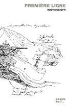 Couverture du livre « Premiere ligne » de Rudy Ricciotti aux éditions Cassis Belli