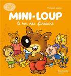 Couverture du livre « Mini-Loup le roi des farceurs » de Philippe Matter et Philippe Munch aux éditions Hachette Enfants