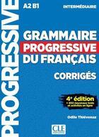 Couverture du livre « Grammaire progressive du français ; corrigés ; A2 ; B1 (4e édition) » de Collectif aux éditions Cle International