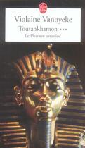 Couverture du livre « Toutankhamon Tome 3 » de Vanoyeke-V aux éditions Lgf