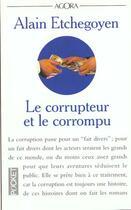 Couverture du livre « Le Corrupteur Et Le Corrompu » de Alain Etchegoyen aux éditions Pocket