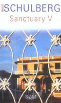 Couverture du livre « Sanctuary V » de Budd Schulberg aux éditions Bernard Pascuito