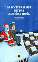 Couverture du livre « La mystérieuse lettre au Père Noël » de Christine Deroin aux éditions Oslo
