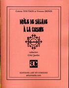 Couverture du livre « Drôle de salade à la cusine » de Colette Toutain et Yvonne Denis aux éditions Art Et Comedie