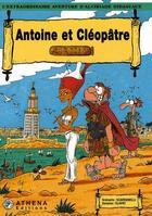 Couverture du livre « Alcibiade Didascaux ; Antoine et Cléopâtre » de Clapat et Scardanelli aux éditions Editions Athena