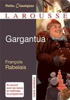 Couverture du livre « Gargantua » de Francois Rabelais aux éditions Larousse