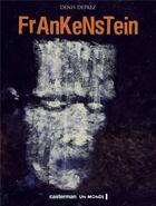 Couverture du livre « Frankenstein » de Deprez aux éditions Casterman