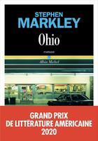 Couverture du livre « Ohio » de Stephen Markley aux éditions Albin Michel
