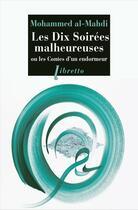 Couverture du livre « Les dix soirées malheureuses ; ou les contes d'un endormeur » de Mohammed Al-Mahdi aux éditions Libretto