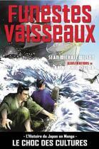 Couverture du livre « Funestes vaisseaux » de Sean Michael Wilson et Akiko Shimojima aux éditions Graph Zeppelin