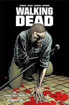 Couverture du livre « Walking dead T.26 ; l'appel aux armes » de Charlie Adlard et Robert Kirkman et Stefano Gaudiano aux éditions Delcourt