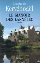 Couverture du livre « Le manoir des Lannélec » de Maurice De Kervenoael aux éditions Archipel