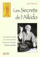 Couverture du livre « Secrets de l'aikido (les) » de John Stevens aux éditions Budo